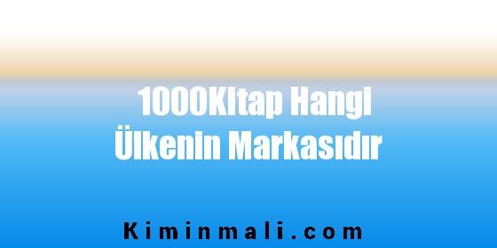 1000Kitap Hangi Ülkenin Markasıdır