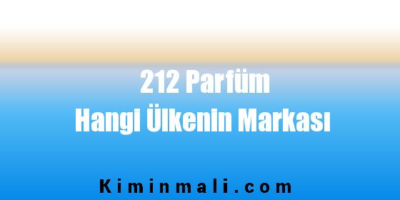 212 Parfüm Hangi Ülkenin Markası