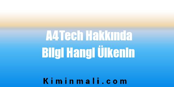 A4Tech Hakkında Bilgi Hangi Ülkenin