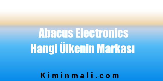 Abacus Electronics Hangi Ülkenin Markası