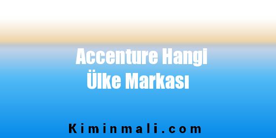 Accenture Hangi Ülke Markası