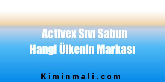 Activex Sıvı Sabun Hangi Ülkenin Markası