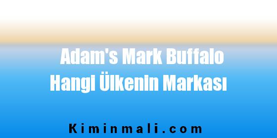 Adam's Mark Buffalo Hangi Ülkenin Markası