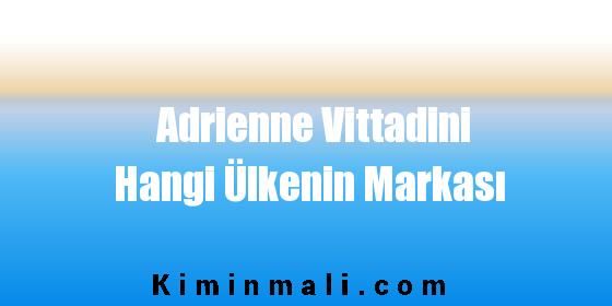 Adrienne Vittadini Hangi Ülkenin Markası