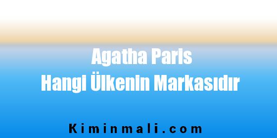 Agatha Paris Hangi Ülkenin Markasıdır