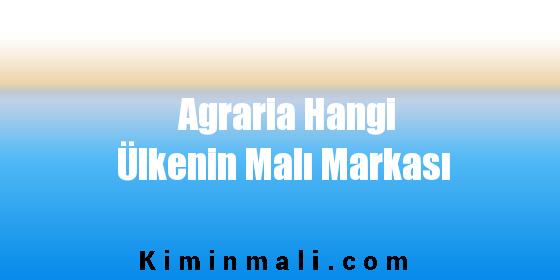 Agraria Hangi Ülkenin Malı Markası