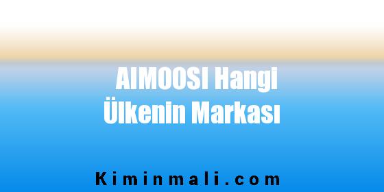 AIMOOSI Hangi Ülkenin Markası