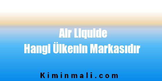 Air Liquide Hangi Ülkenin Markasıdır