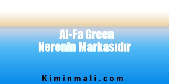 Al-Fa Green Nerenin Markasıdır