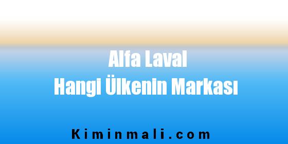 Alfa Laval Hangi Ülkenin Markası