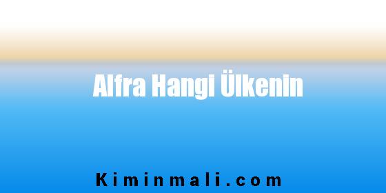 Alfra Hangi Ülkenin