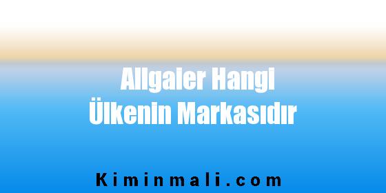 Allgaier Hangi Ülkenin Markasıdır