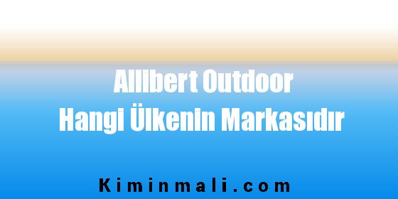 Allibert Outdoor Hangi Ülkenin Markasıdır