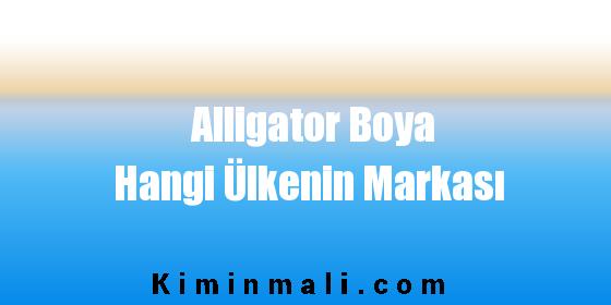 Alligator Boya Hangi Ülkenin Markası