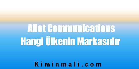 Allot Communications Hangi Ülkenin Markasıdır