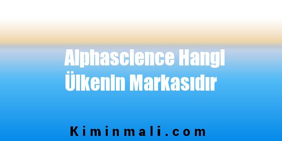 Alphascience Hangi Ülkenin Markasıdır