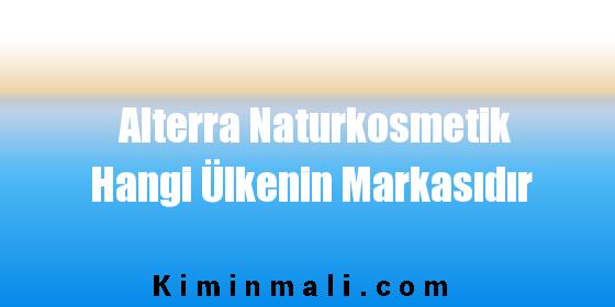 Alterra Naturkosmetik Hangi Ülkenin Markasıdır