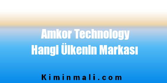 Amkor Technology Hangi Ülkenin Markası