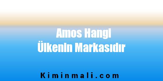 Amos Hangi Ülkenin Markasıdır