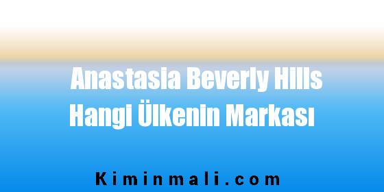 Anastasia Beverly Hills Hangi Ülkenin Markası