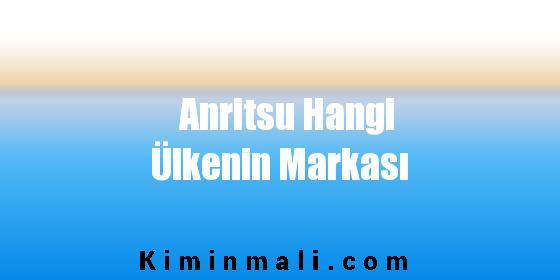 Anritsu Hangi Ülkenin Markası