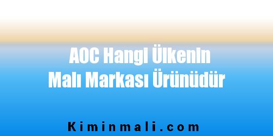 AOC Hangi Ülkenin Malı Markası Ürünüdür