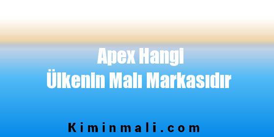 Apex Hangi Ülkenin Malı Markasıdır