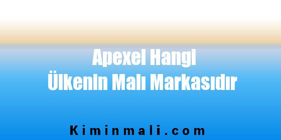 Apexel Hangi Ülkenin Malı Markasıdır