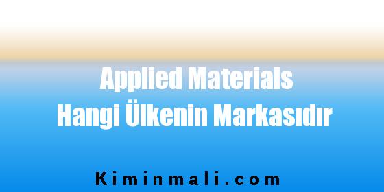 Applied Materials Hangi Ülkenin Markasıdır