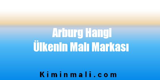 Arburg Hangi Ülkenin Malı Markası