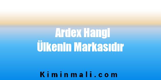 Ardex Hangi Ülkenin Markasıdır