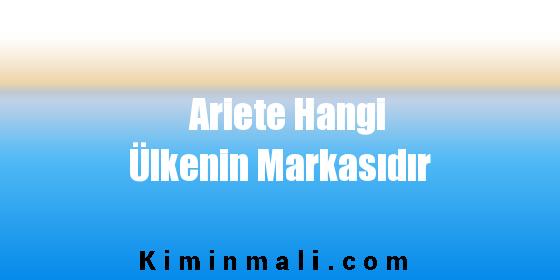 Ariete Hangi Ülkenin Markasıdır