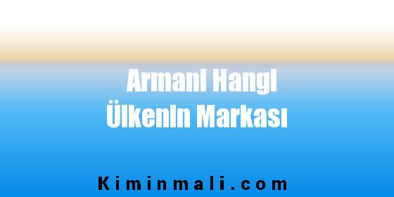 Armani Hangi Ülkenin Markası