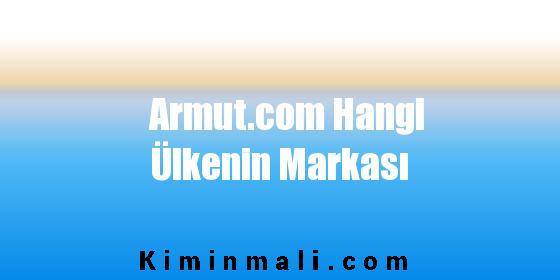 Armut.com Hangi Ülkenin Markası