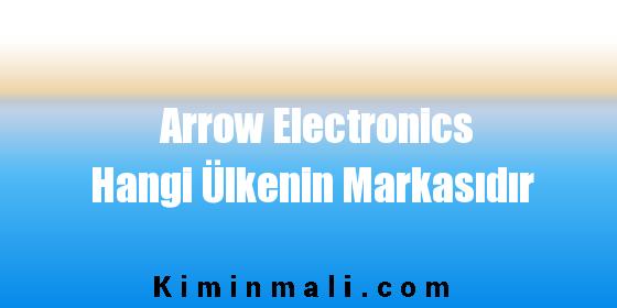 Arrow Electronics Hangi Ülkenin Markasıdır