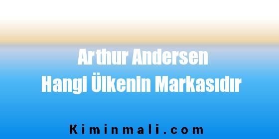 Arthur Andersen Hangi Ülkenin Markasıdır