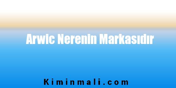 Arwic Nerenin Markasıdır