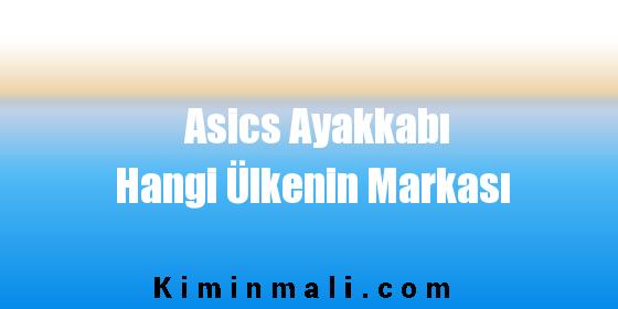 Asics Ayakkabı Hangi Ülkenin Markası