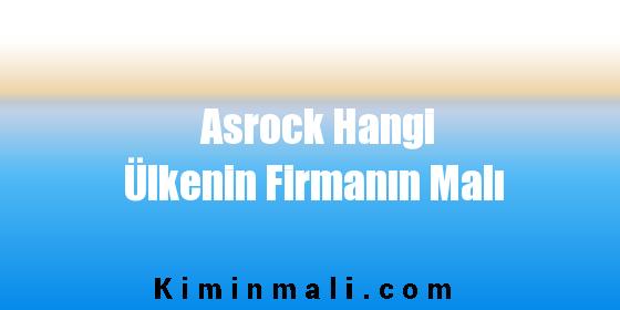 Asrock Hangi Ülkenin Firmanın Malı