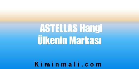 ASTELLAS Hangi Ülkenin Markası