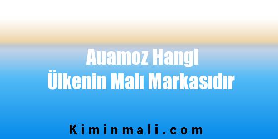 Auamoz Hangi Ülkenin Malı Markasıdır