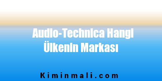 Audio-Technica Hangi Ülkenin Markası