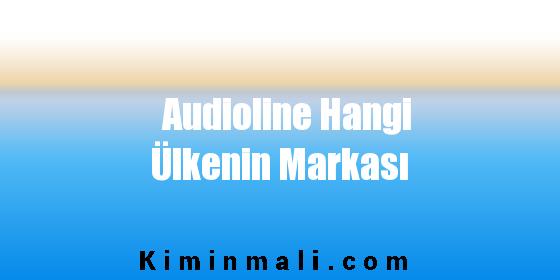 Audioline Hangi Ülkenin Markası