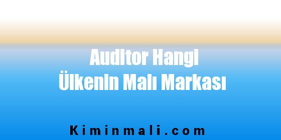 Auditor Hangi Ülkenin Malı Markası