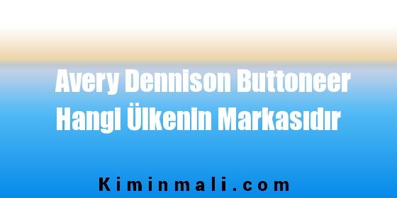 Avery Dennison Buttoneer Hangi Ülkenin Markasıdır