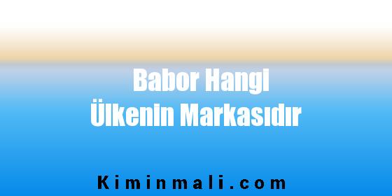 Babor Hangi Ülkenin Markasıdır