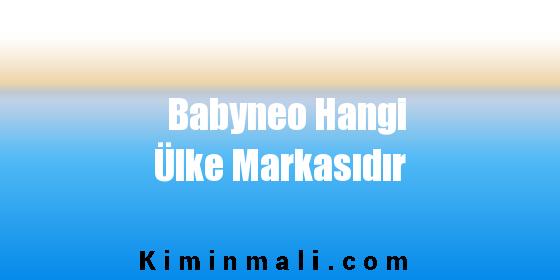Babyneo Hangi Ülke Markasıdır