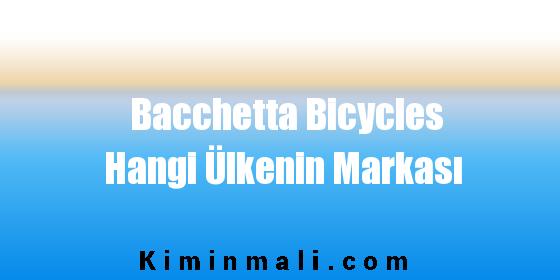 Bacchetta Bicycles Hangi Ülkenin Markası