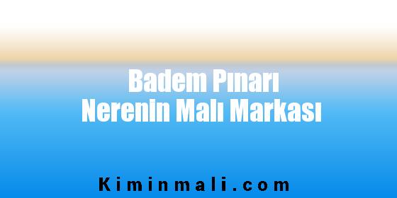 Badem Pınarı Nerenin Malı Markası