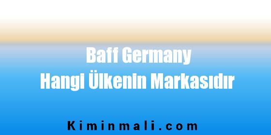 Baff Germany Hangi Ülkenin Markasıdır
